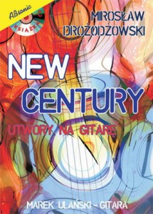New Century - utwory na gitarę