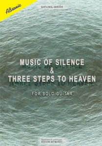 Music of Silence & Three Steps to Haven for solo guitar