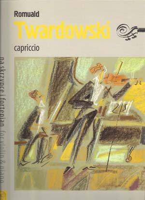 Capriccio - Romuald Twardowski