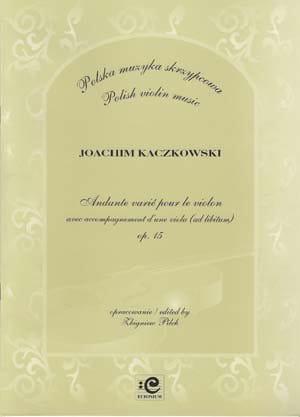 Andante varie op. 15 - Joachim Kaczkowski