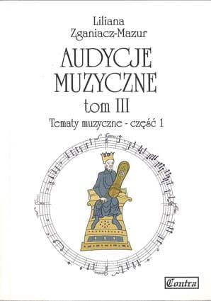 Audycje muzyczne tom 3 cz. 1 (tematy muzyczne)