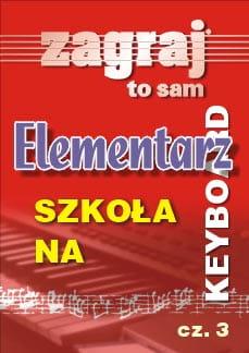 Elementarz cz. 3 - Szkoła na keyboard