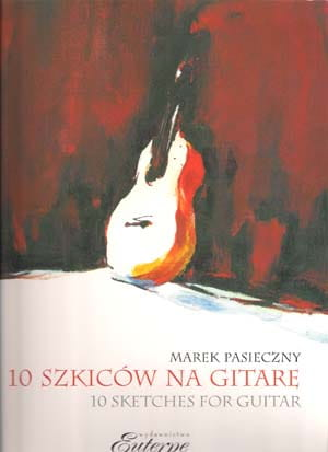 10 szkiców na gitarę - Marek Pasieczny