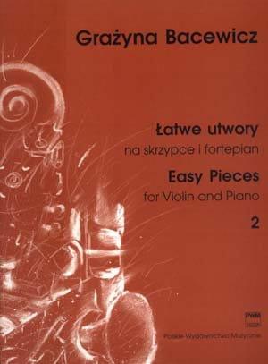 Łatwe utwory na skrzypce i fortepian - G. Bacewicz cz. 2