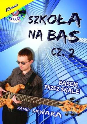 Szkoła na bas cz. 2 - basem przez skale (CD+książka)